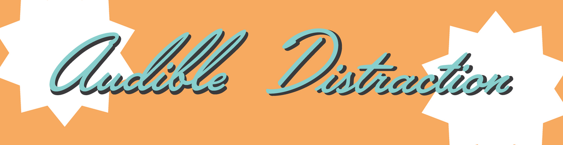 Audible Distraction Banner