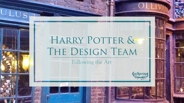 Harry Potter & the Design Team