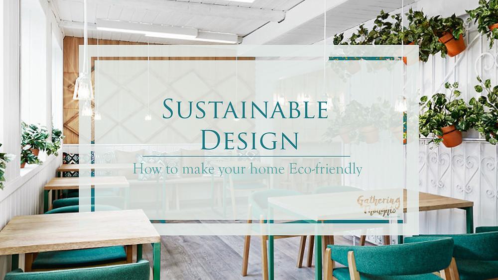 Sustainable design - Gathering Thoughts - ASCasanova