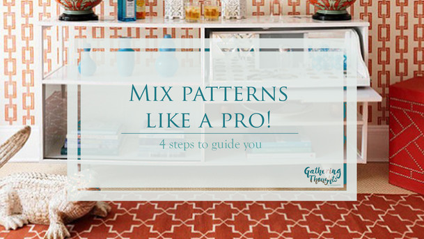 Mix patterns like a pro! 4 steps to guide you