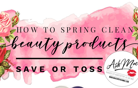 """Save or Toss: Is it time to """"spring clean"""" your beauty routine?"""