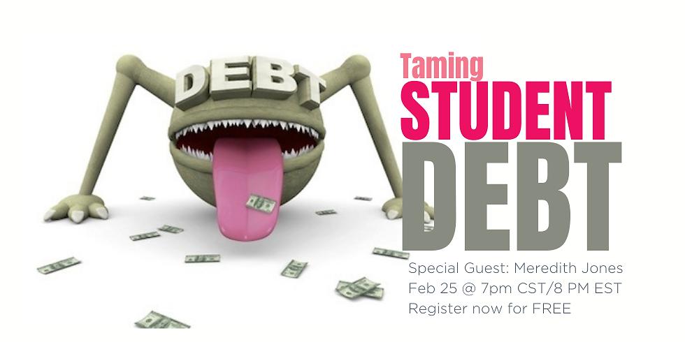 Taming Student Debt