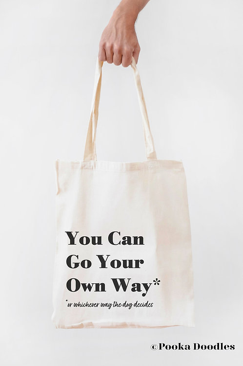 Your Own Way Tote
