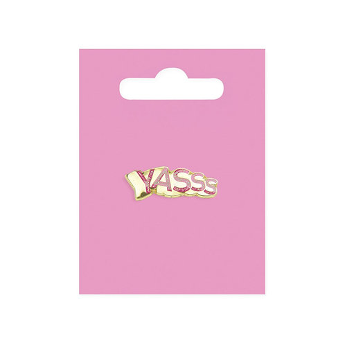 Yasss enamel pin