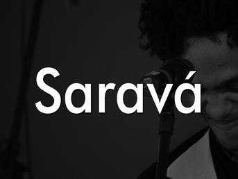 O que é Saravá?