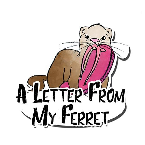 A Letter From My Ferret Slipper Magnet