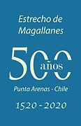 500 AÑOS ESTRECHO DE MAGALLANES