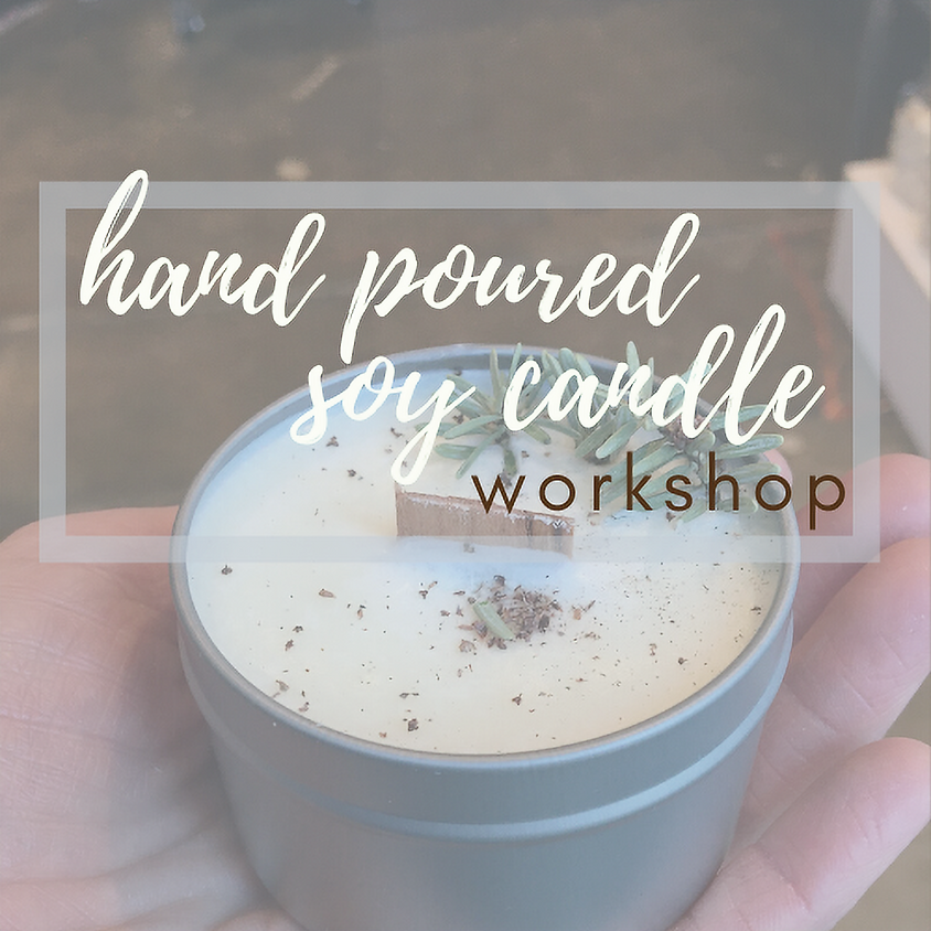 Hand Poured Soy Candle Workshop