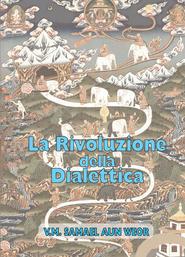 La Rivoluzione della Dialettica