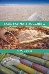 Sal Farinae e Zucchero