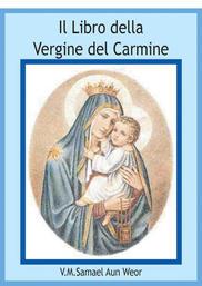 Il Libro della Vergine del Carmine