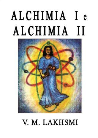 Alchimia I e Alchimia II