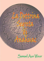 La Dottrina Segreta di Anahuac