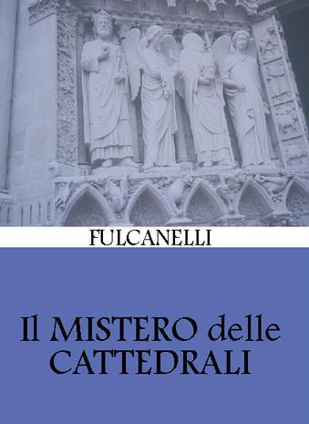 Il Mistero delle Cattedrali