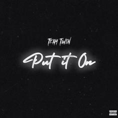 Lil Twin - Put It On (Single)