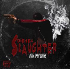 Diesel Slaughter - Don't Open Doors (Single)