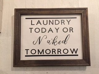 LAUNDRY TODAY SIGN