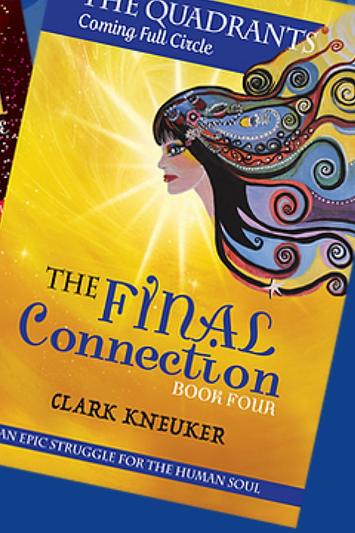 The Final Connection  Book 4 (Coming soon)