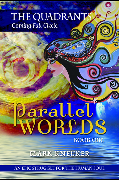 Parallel Worlds  Book One