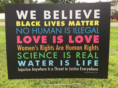 """We Believe"" Sign"