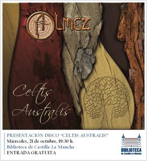 Presentación del disco Celtis Australis