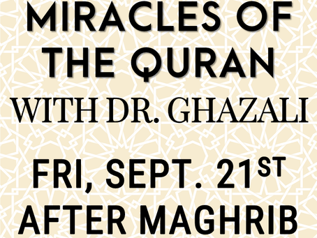 Miracles of the Quran w/ Dr. Ghazali