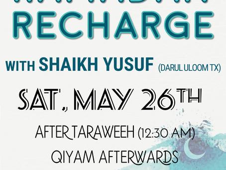 Ramadan Recharge w/ Shaikh Yusuf (5/26)