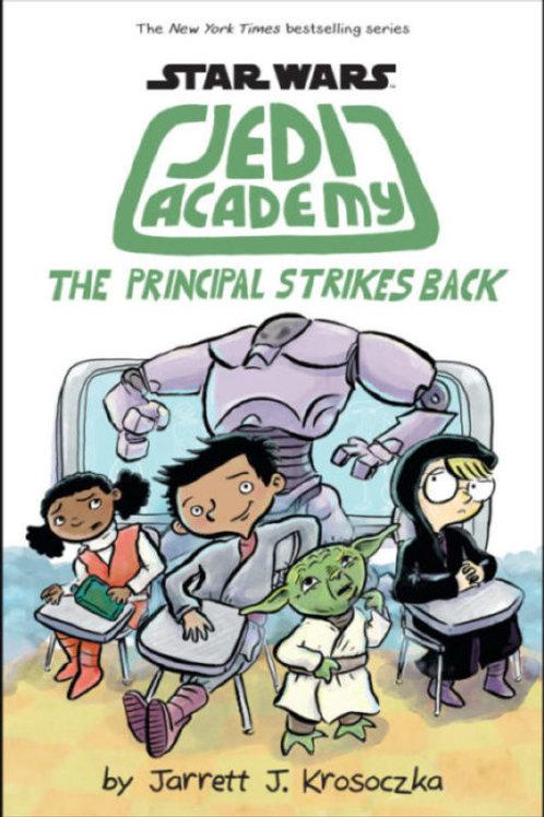 Jedy Academy the principal strikes back