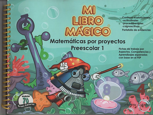 Mi libro mágico: Matemáticas por proyectos preescolar 1