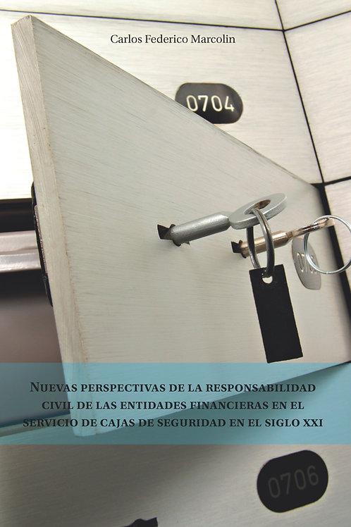 Nuevas perspectivas de la responsabilidad civil de las entidades financieras en