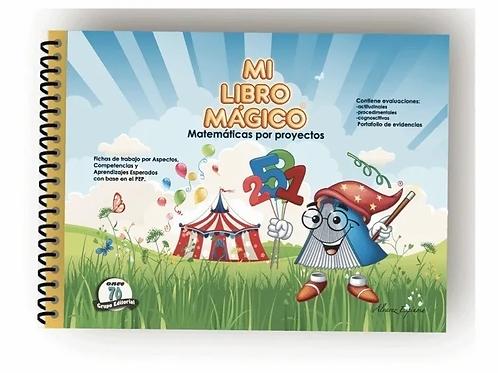 Mi Libro Mágico - Matemáticas Por Proyectos - Preescolar 3