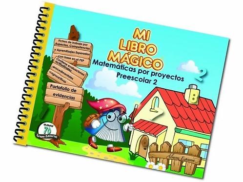 Mi libro mágico: Matemáticas por proyectos Preescolar 2