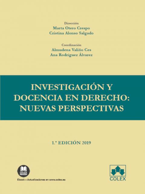 Investigación y docencia en Derecho: nuevas perspectivas Innovación docente en l