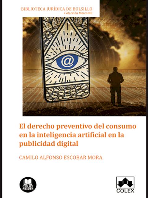 El derecho preventivo del consumo en la inteligencia artificial en la publicidad