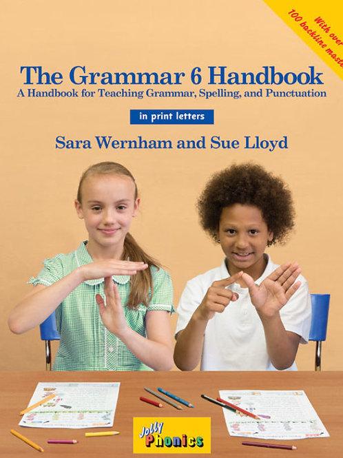 The Grammar 6 Handbook (in print letters)