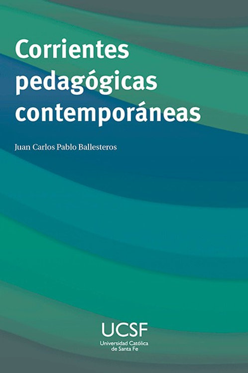 Corrientes pedagógicas contemporáneas