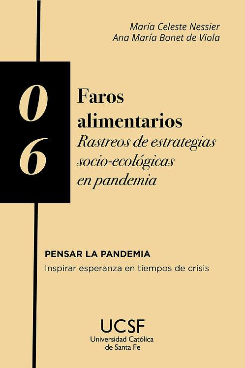 Faros alimentarios. Rastreos de estrategias socio-ecológicas en pandemia