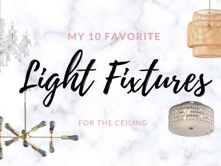 My 10 Favorite Ceiling Light Fixtures