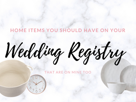 Home Items You Need On Your Wedding Registry