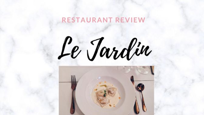 Le Jardin Restaurant: Everything You Need to Know