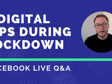 5 Digital Strategy Tips During Lockdown - Facebook Live Video