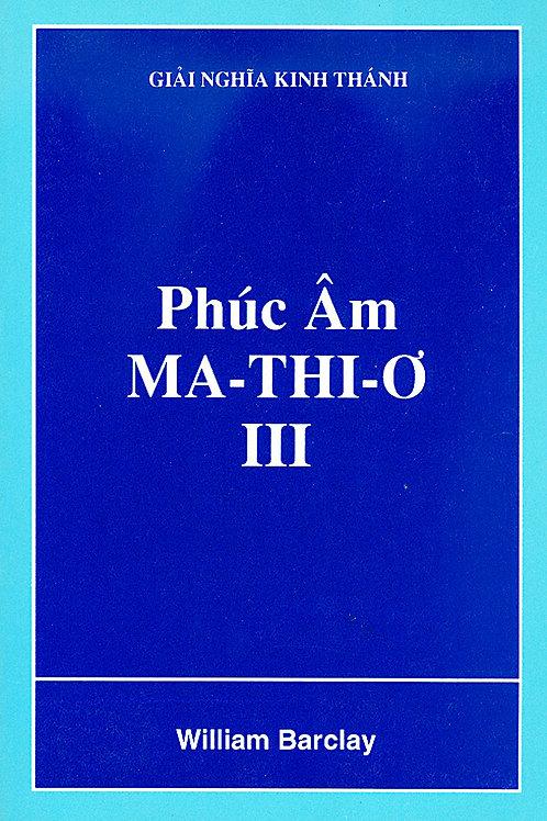 W.B. Phúc Âm Ma-thi-ơ III