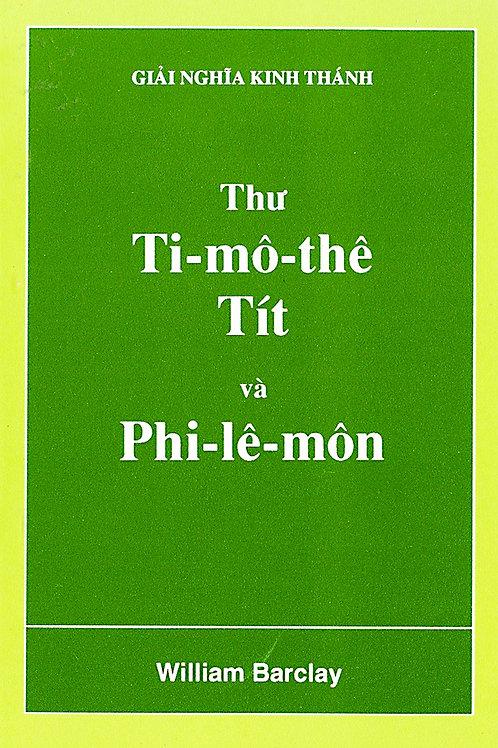 W.B. Thư Ti-mô-thê, Tít và Phi-lê-môn
