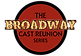 The Broadway Cast Reunion