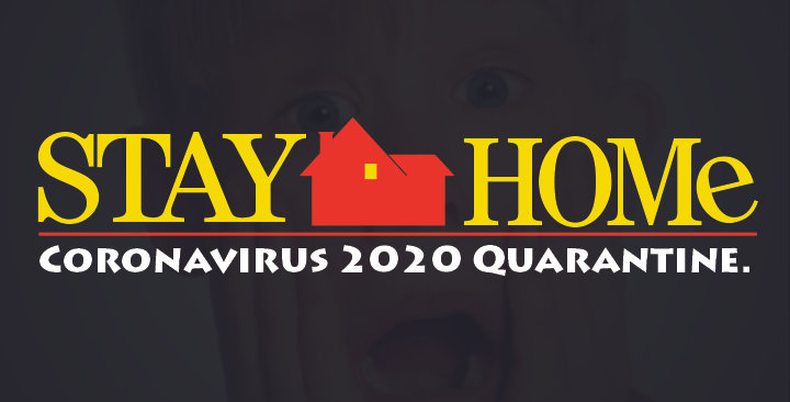 Stay Home Quarantine 2020