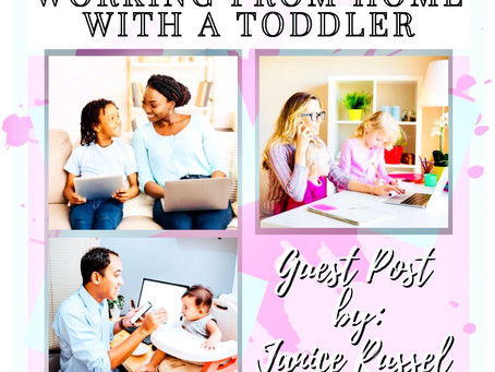 How to Master Working from Home with a Toddler