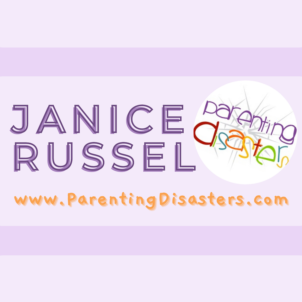 Janice Russel - Parenting Disasters