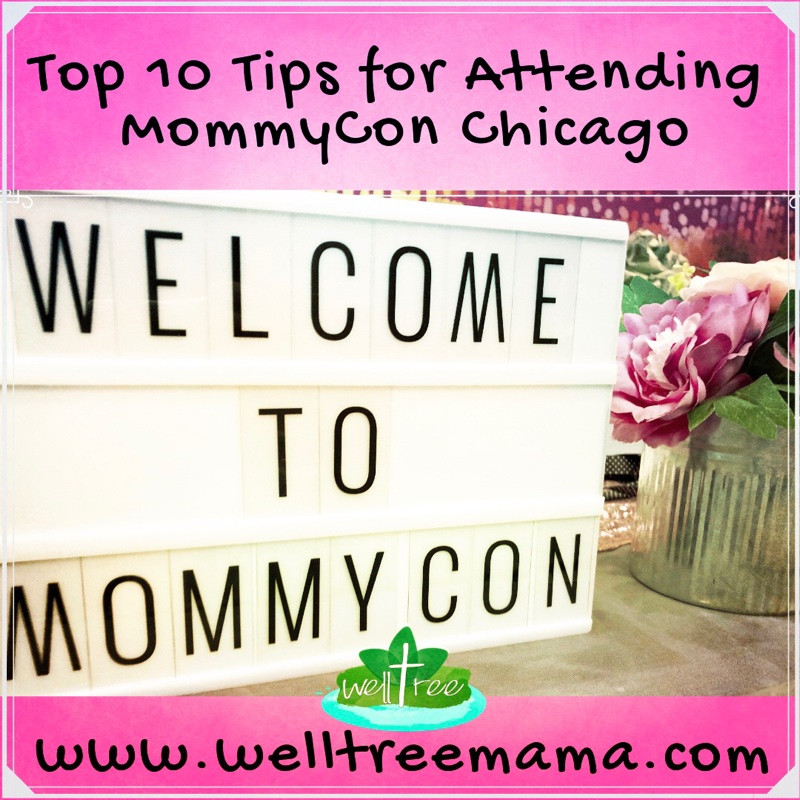 Welcome to MommyCon sign, Top 10 Tips, Attending,  MommyCon Chicago