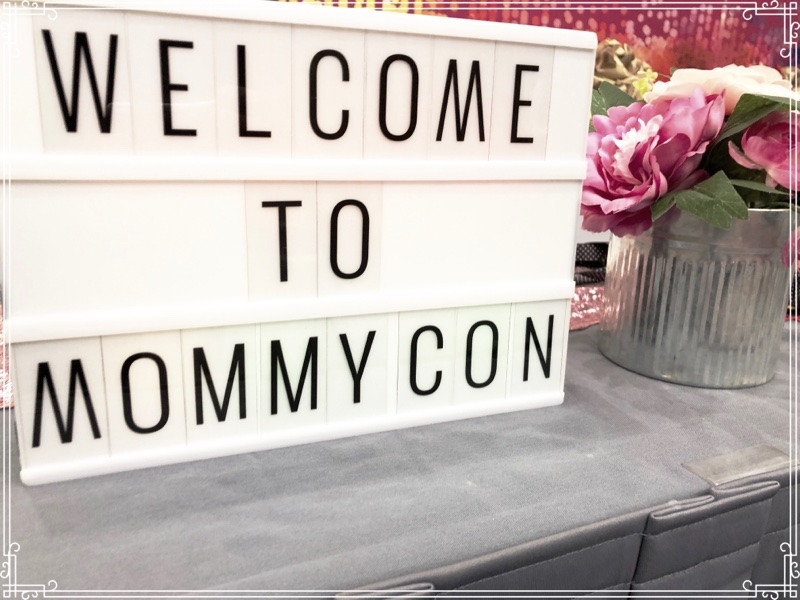 Welcome to MommyCon sign