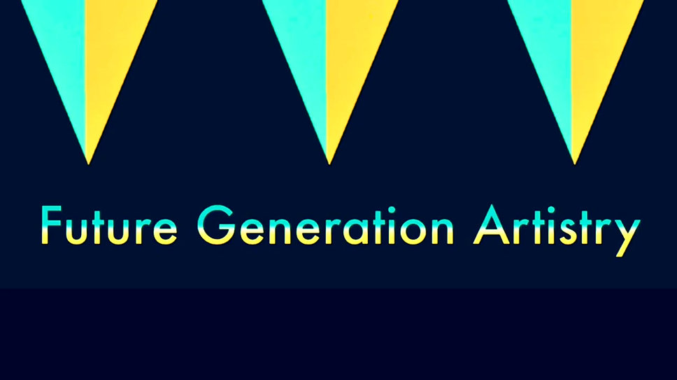 FUTURE GENERATION ARTISTRY